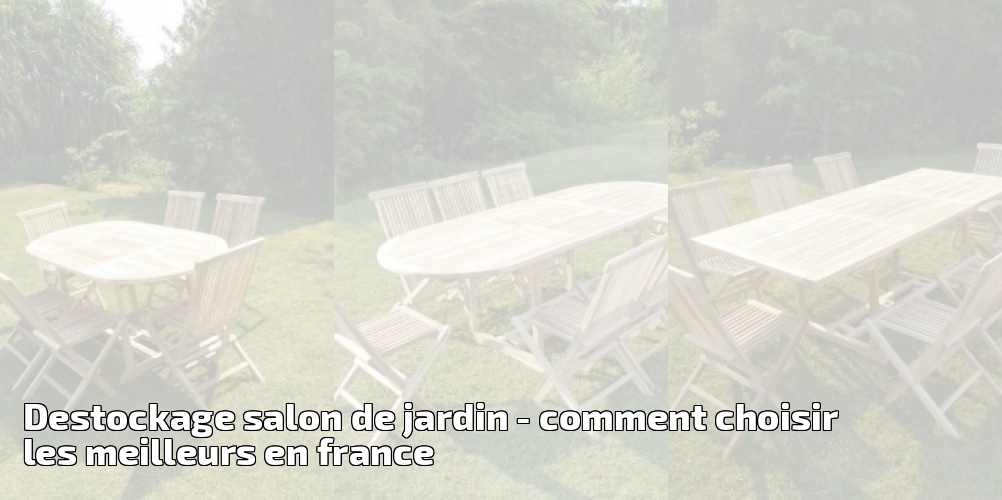 salon de jardin france